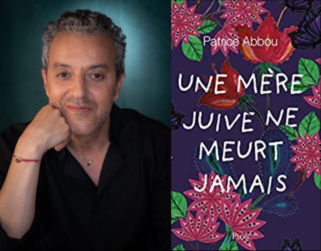 Une mère juive ne meurt jamais, avec Patrice Abbou