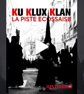 Ku Klux Klan, la piste écossaise, de Ian Lilley