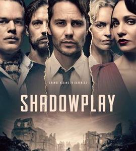 Shadowplay, de Måns Mårlind