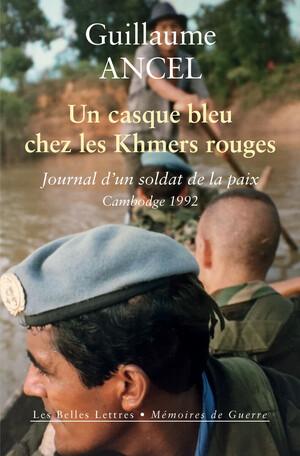 Un casque bleu chez les Khmers rouges, avec Guillaume Ancel