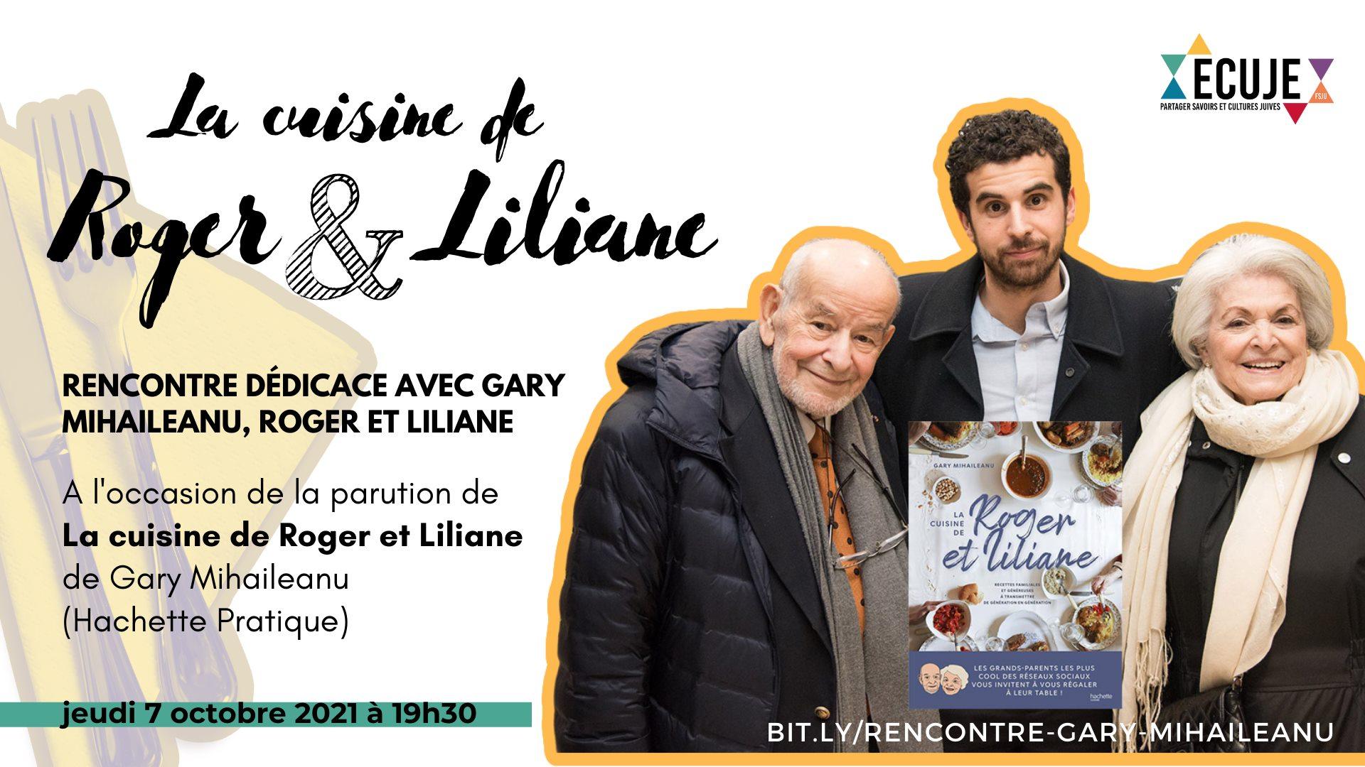 La cuisine de Roger et Liliane, avec Gary Mihaileanu