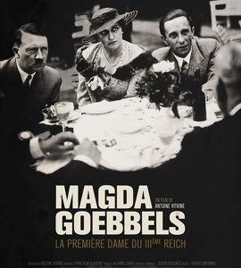 Magda Goebbels: la première dame du IIIe Reich, de Antoine Vitkine