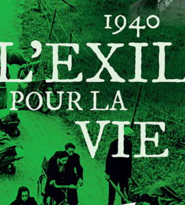 1940. L'exil pour la vie