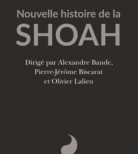 Autour du livre: Nouvelle histoire de la Shoah