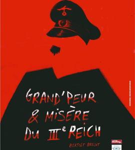 Grand-peur et misère du IIIème Reich, de  Bertolt Brecht