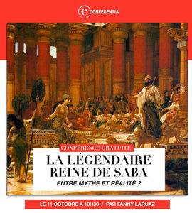 La légendaire reine de Saba: entre mythe et réalité?, avec Fanny Laruaz