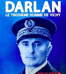Darlan, le troisième homme de Vichy, de  Jérôme Prieur