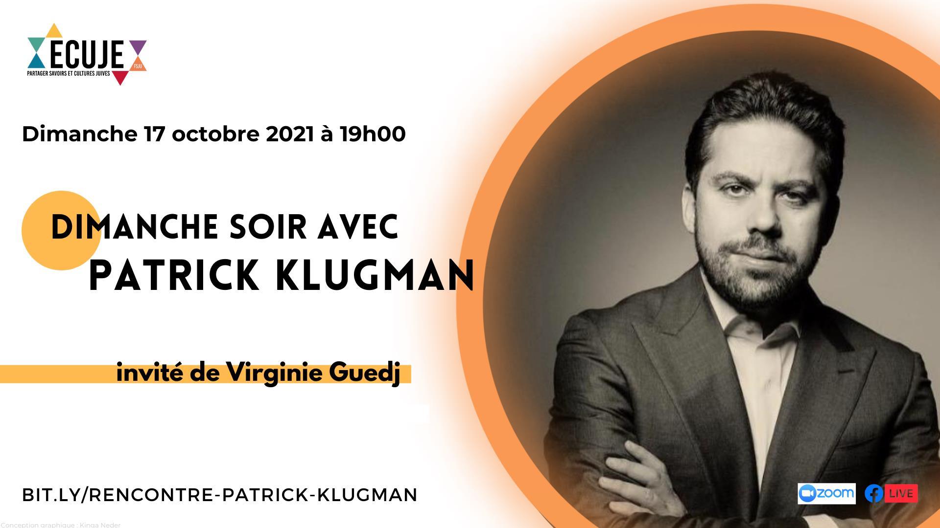 Un dimanche avec… Patrick Klugman