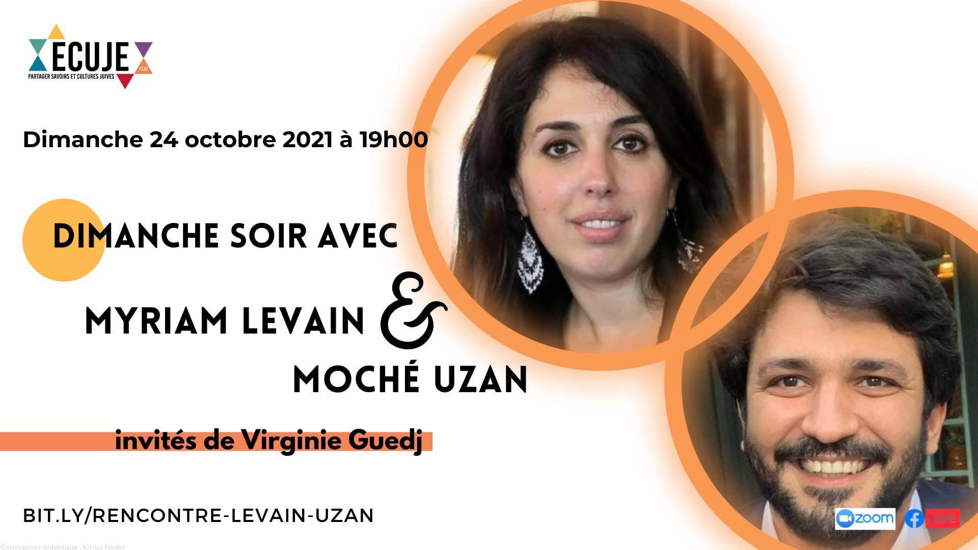 Dimanche soir avec... Myriam Levain et Moché Uzan