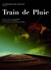Train de pluie, de Daniel Keene