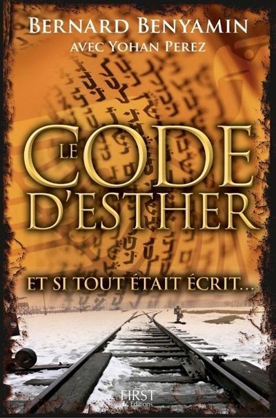 Le code d'Esther, et si tout était écrit