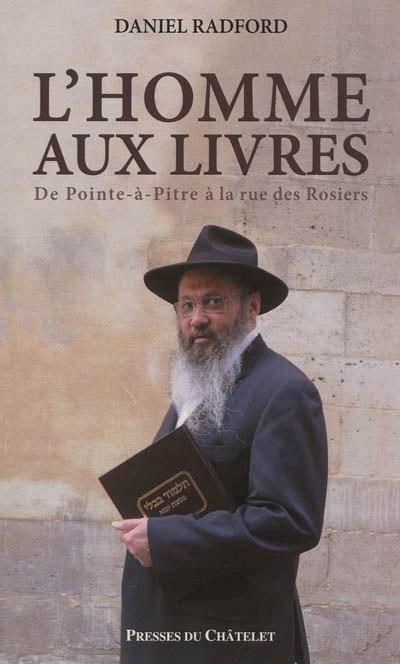 Les grands convertis de l'histoire juive, par Daniel Radford