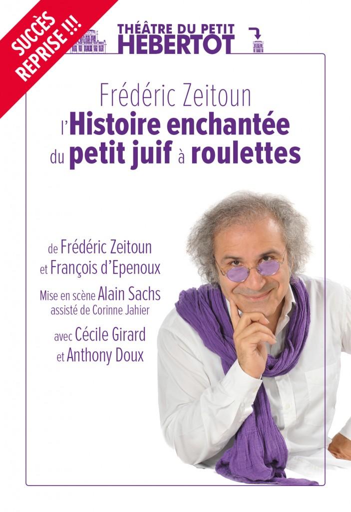 L'histoire enchantée du petit juif à roulettes, de F. Zeitoun et F. d'Epenoux