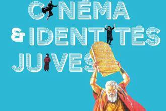 Cinema et identités juives