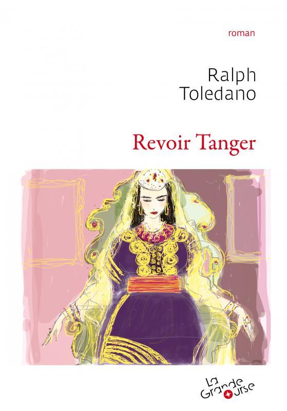 Revoir Tanger, avec Ralph Toledano