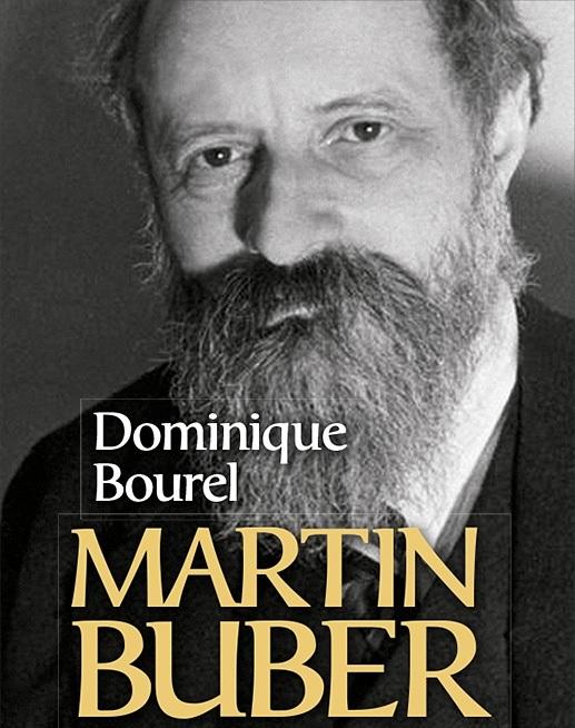 Le siècle de Buber, avec Dominique Bourel