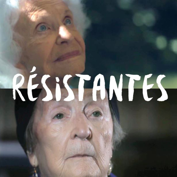 Documentaire: Résistantes, de Pierre Hurel