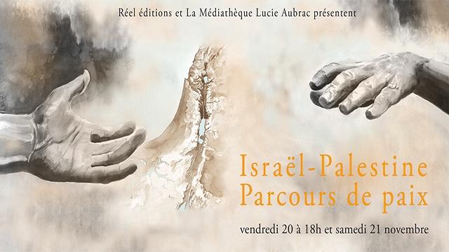 Israël / Palestine, les mains tendues