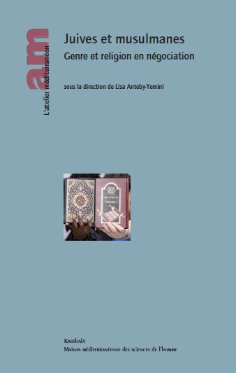 Genre et religion en négociation, avec Lisa Anteby-Yemini