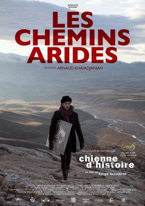 Documentaire: Les Chemins arides, d'Arnaud Khayadjanian