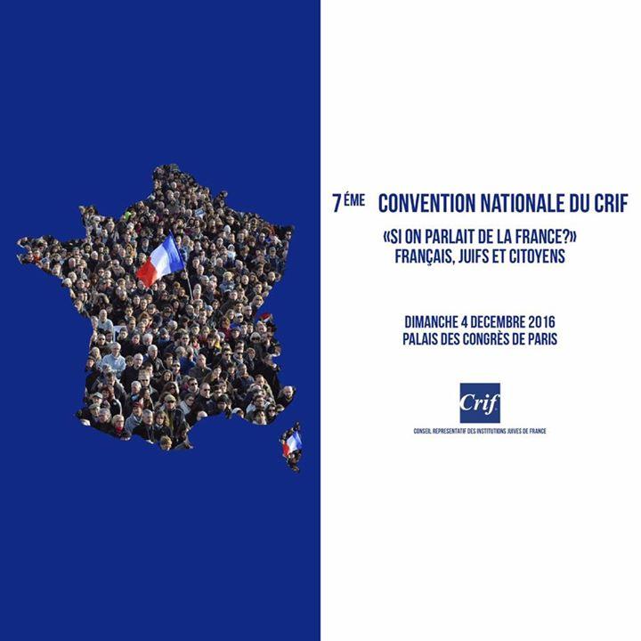 Convention nationale du CRIF - Et si on parlait de la France ?