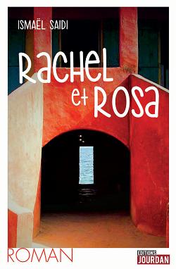 Rachel et Rosa, avec Ismaël Saidi