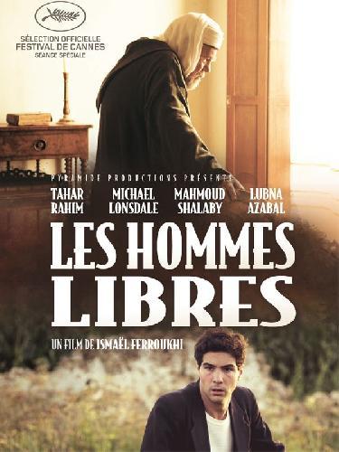 Documentaire : Les hommes libres, d'Ismaël Ferroukhi