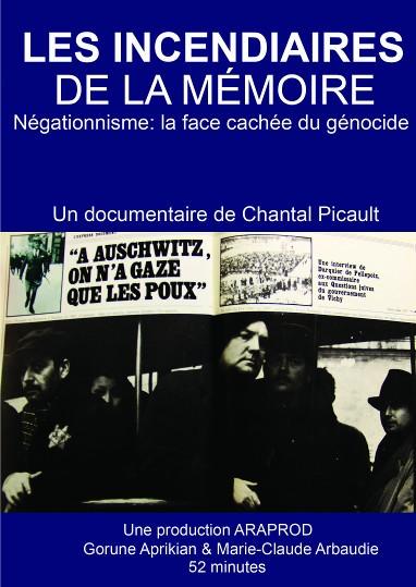 Documentaire : Négationnistes, les incendiaires de la mémoire, de Chantal Picault