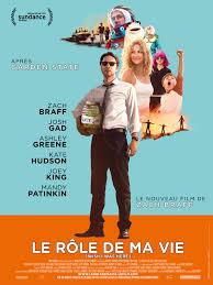 Film : Le rôle de ma vie, de Zach Braff