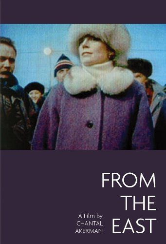 Documentaire : D'Est, de Chantal Ackerman