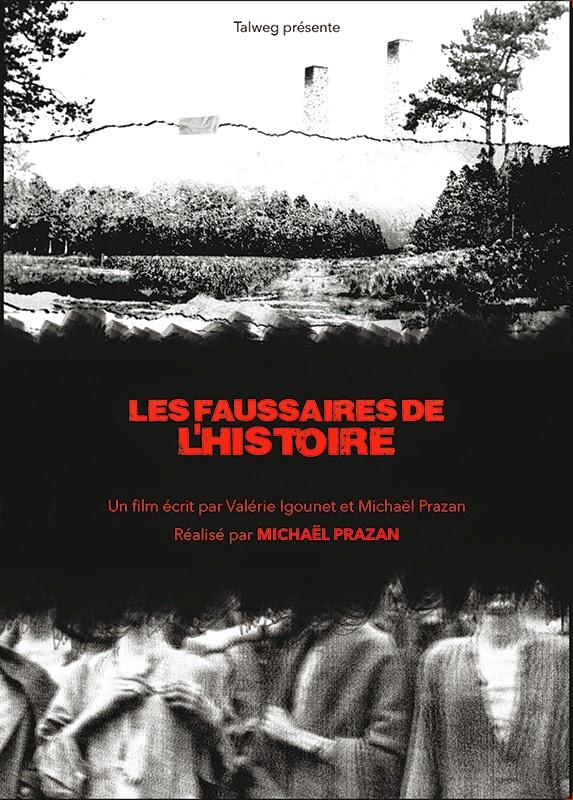 Documentaire : Les faussaires de l'histoire, de Michaël Prazan