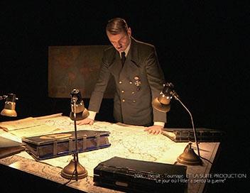 Documentaire : Le jour où Hitler a perdu la guerre, de Laurent Portes