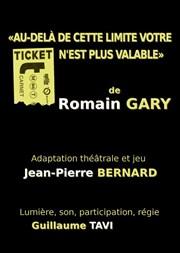 Au-delà de cette limite votre ticket n'est plus valable, de Romain Gary