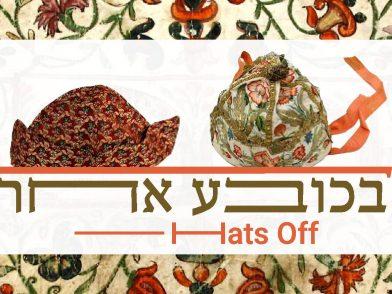 Chapeau ! Une exposition de Pourim sur les chapeaux et les masques