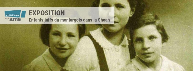 Les enfants juifs du Montargois dans la Shoah