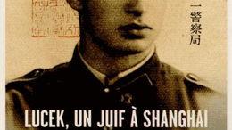 Lucek, un juif à Shanghai 1941-1946
