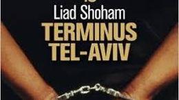 Tel Aviv Terminus, de Liad Shoham