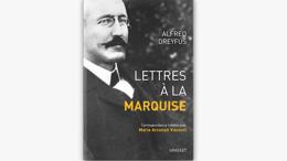 Lettres à la Marquise (ed. Grasset)