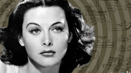 Hedy Lamarr, sex-symbol et inventrice