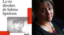 La vie dérobée de Sabina Spielrein, de Violaine Gelly