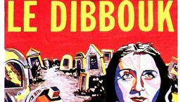 Dibbouk: la possession des esprits