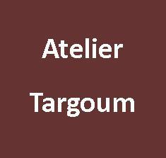 Atelier Targoum