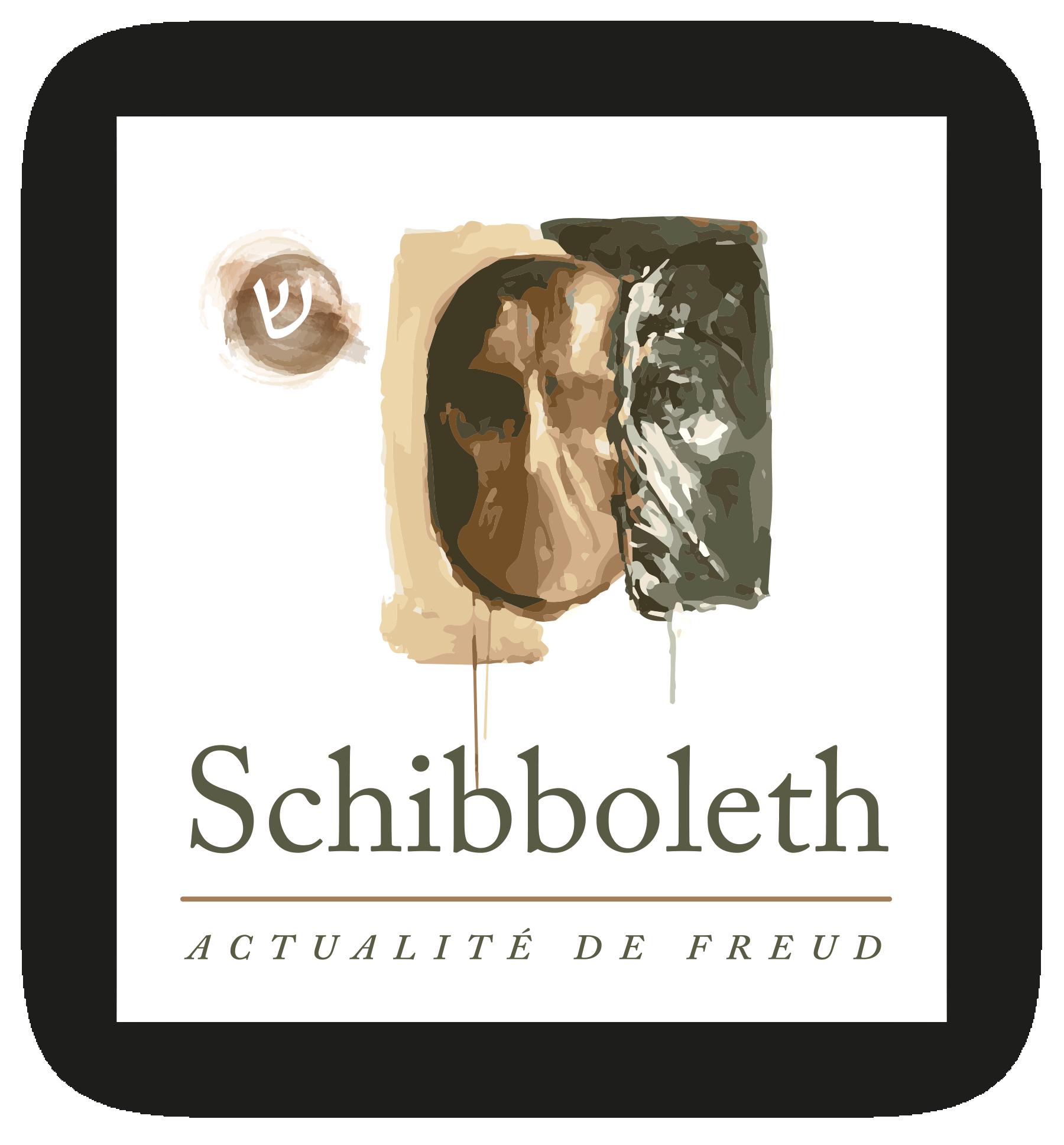 Schibboleth-Actualite de Freud