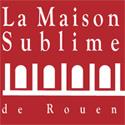 Maison Sublime de Rouen